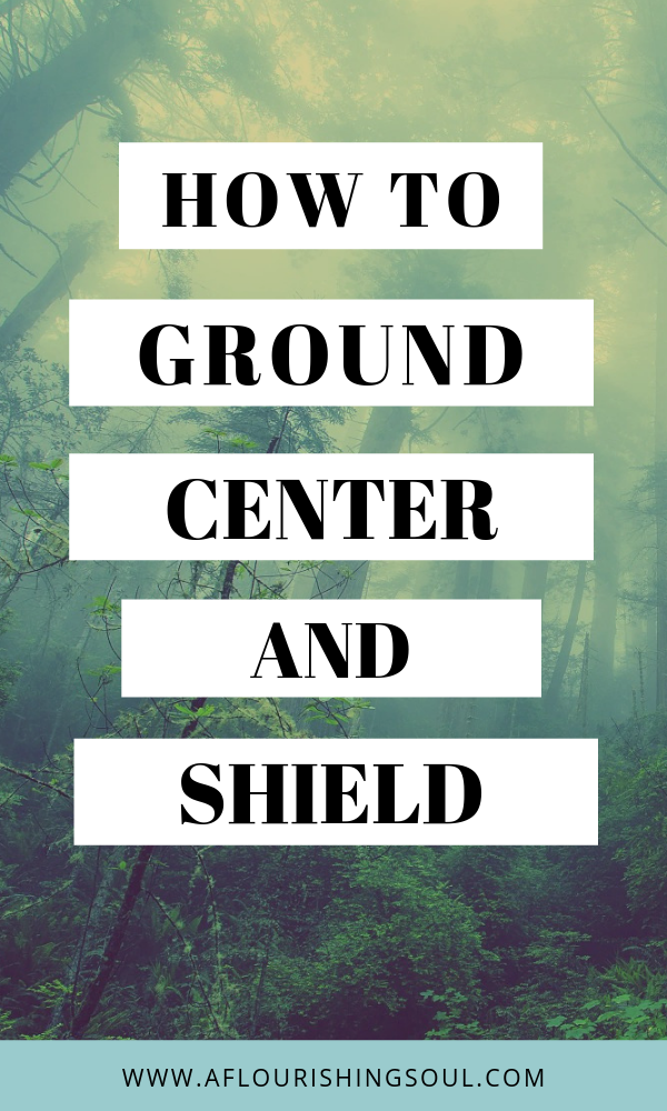 Grounding, centering, and shielding are important parts of energy work. Check out this post for a complete guide on how to ground, center, and shield, as well as what they are. #energywork #meditation #reiki #spiritual #spiritualwellness