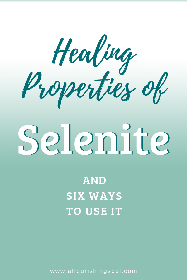 Selenite is a very powerful healing crystal. Read this blog post to learn all about the properties of selenite and how to use selenite for crystal healing! #crystalhealing #selenite #crystalproperties | A Flourishing Soul